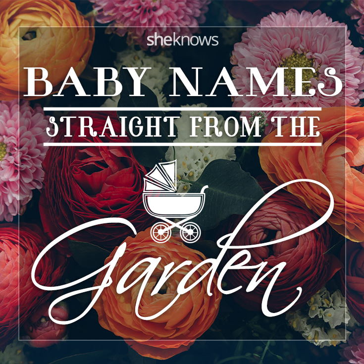 Freshly picked garden-inspired baby names