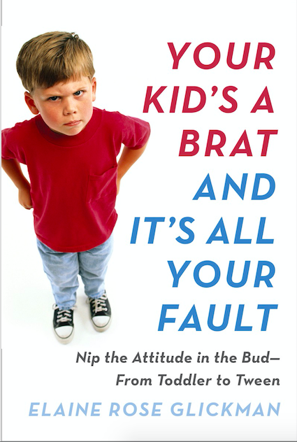 your kid's a brat