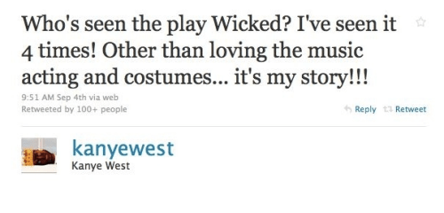 Kanye West's Opinion on Wicked is... Weird.