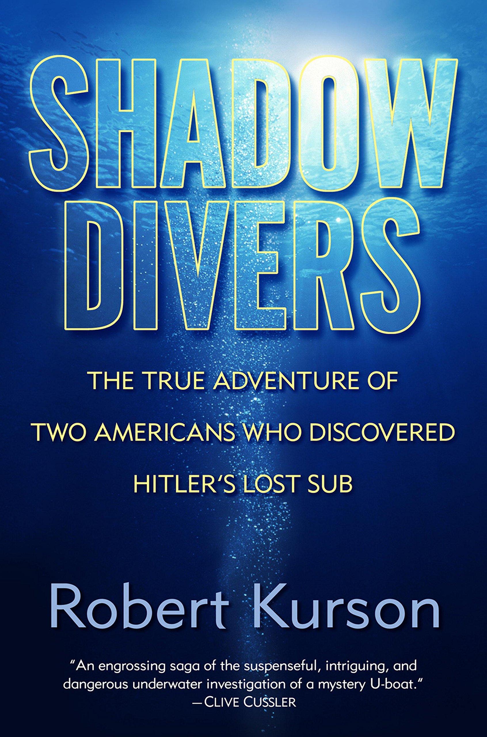 Shadow Divers, by Robert Kurson