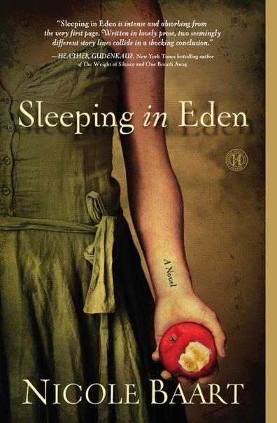 Sleeping in Eden by Nicole Baart
