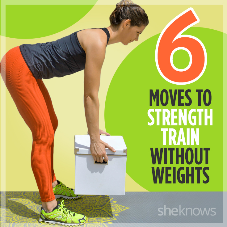 Strength training tips to do without weights