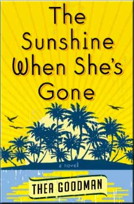 The Sunshine When She's Gone by Thea Goodman