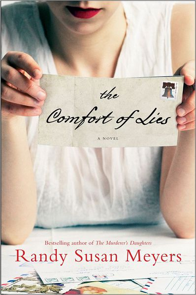 The Comfort of Lies by Randy Susan Meyers