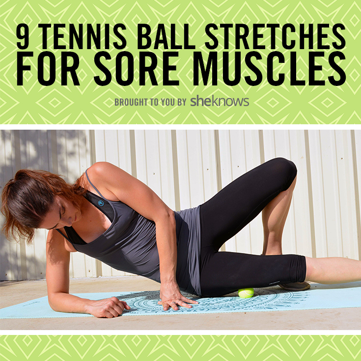 Tennis ball stretches