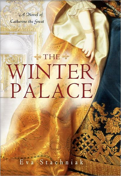 The Winter Palace: A Novel of Catherine the Great cover