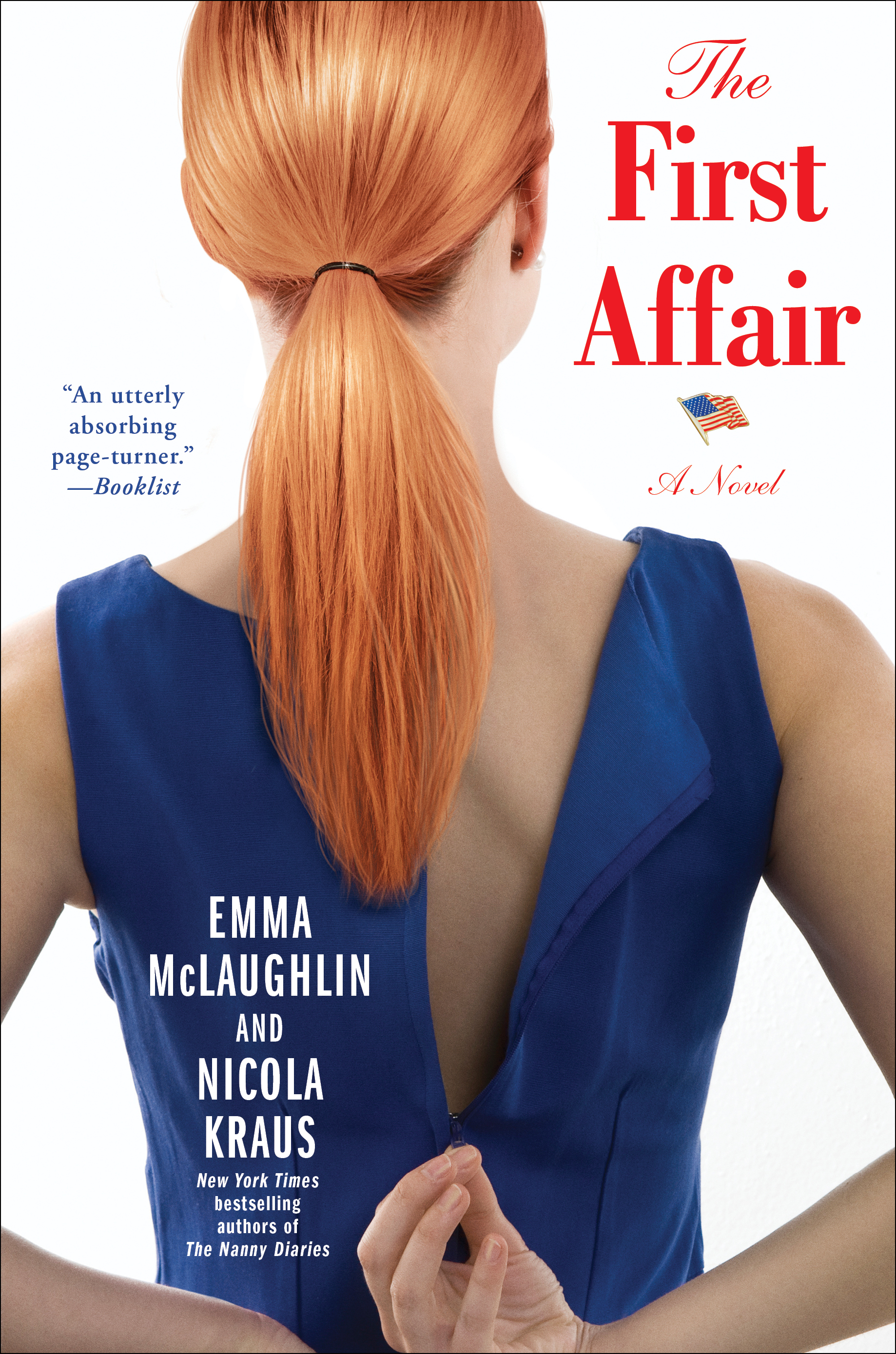 The First Affair by Emma McLaughlin and Nicola Kraus