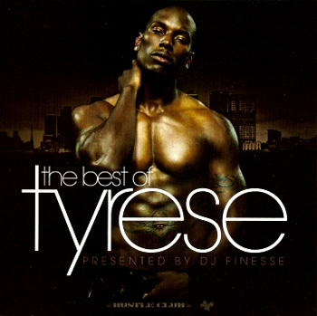 Tyrese's Best of CD topped the charts