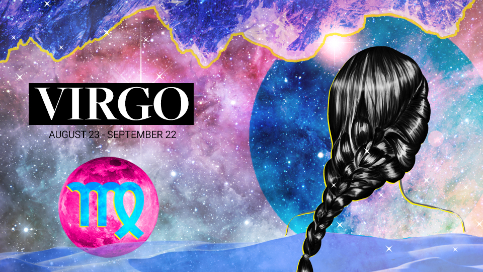 VIRGO (Aug. 22 - Sept. 21)