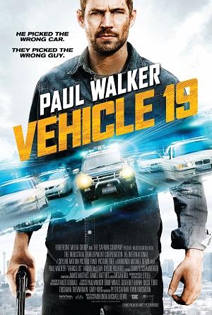"""Paul Walker stars in """"Vehicle 19"""""""