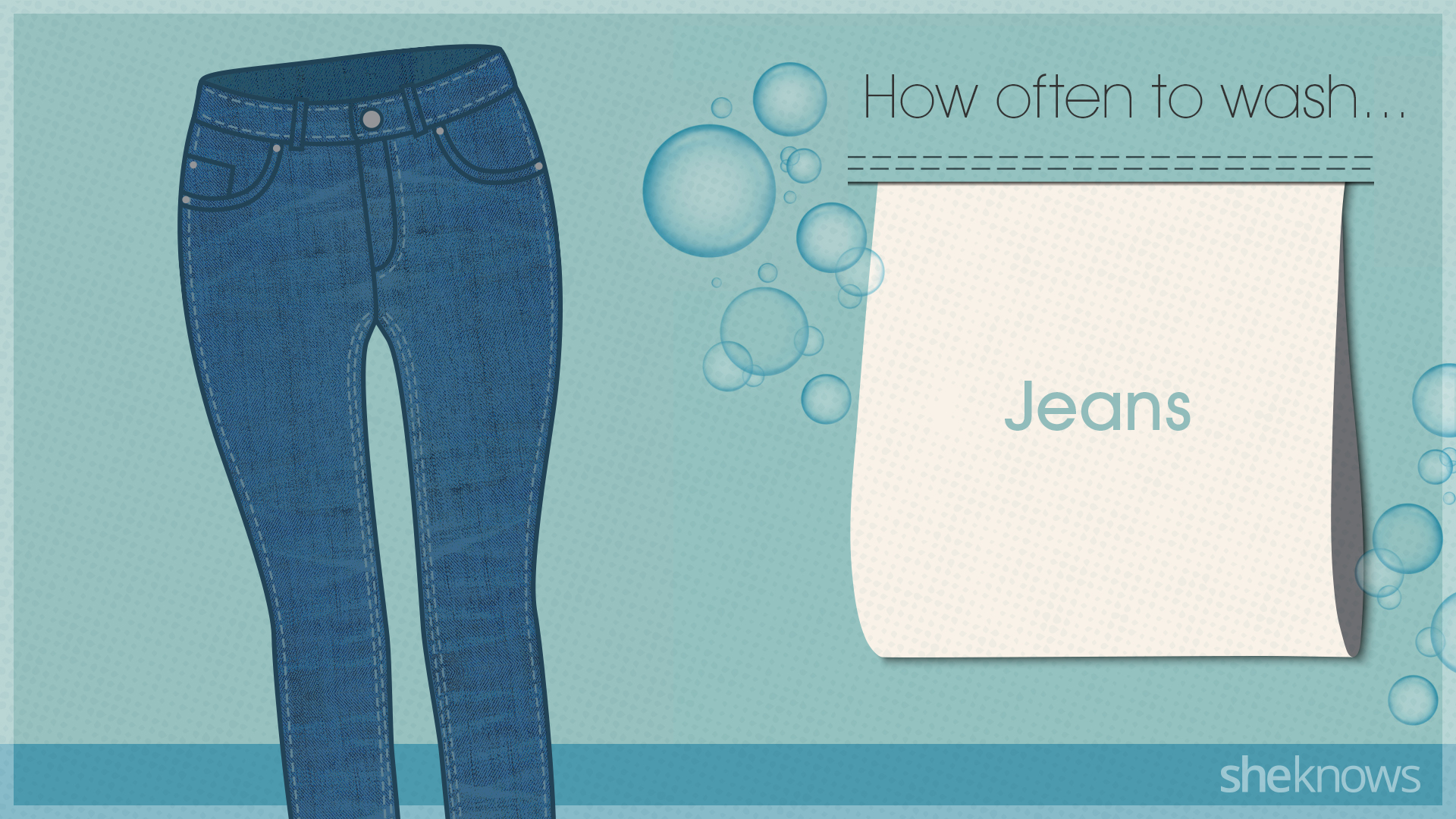 You're probably washing your clothes too much: Jeans
