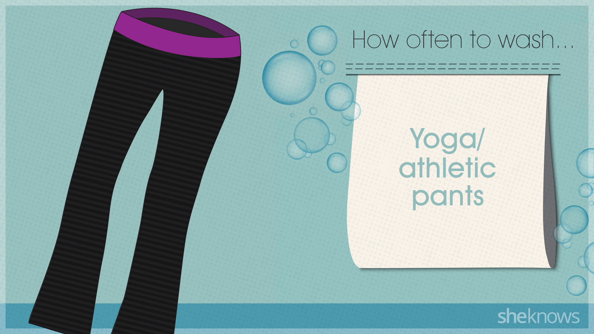 You're probably washing your clothes too much: Yoga