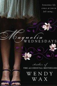 Magnolia Wednesdays by Wendy Wax