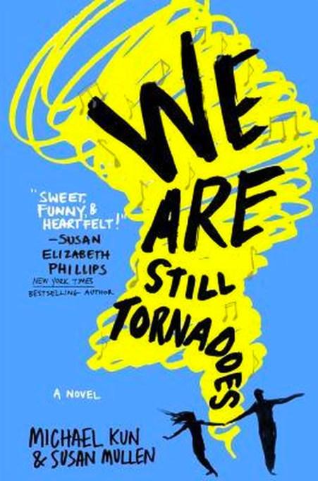 'We Are Still Tornadoes' Michael Kun & Susan Mullen book cover