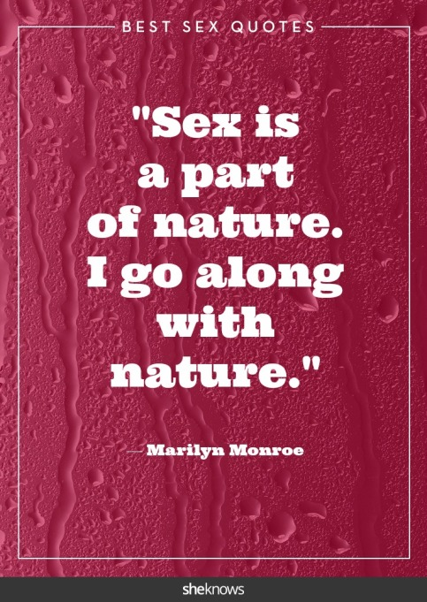 Steamy celebrity sex quotes: Marilyn Monroe