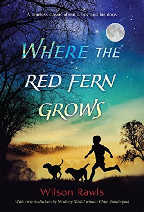 'Where the Red Fern Grows' by Wilson Rawls