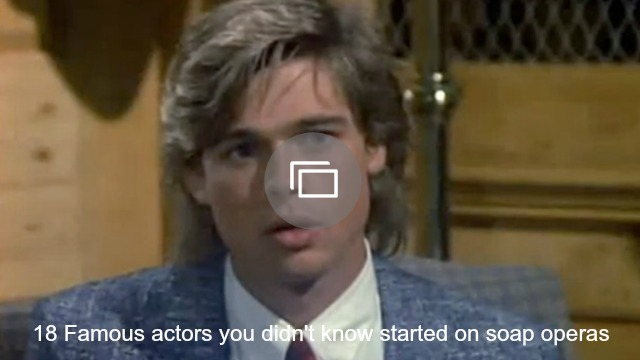 Actors who started on soap operas slideshow