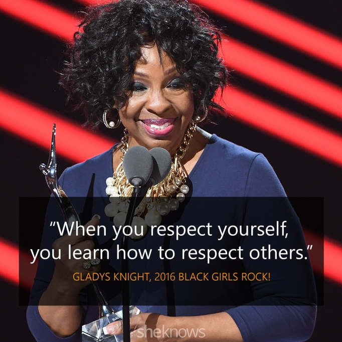 Gladys Knight 2016 Black Girls Rock quote