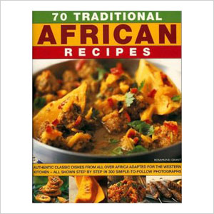 70 Traditional African Recipes