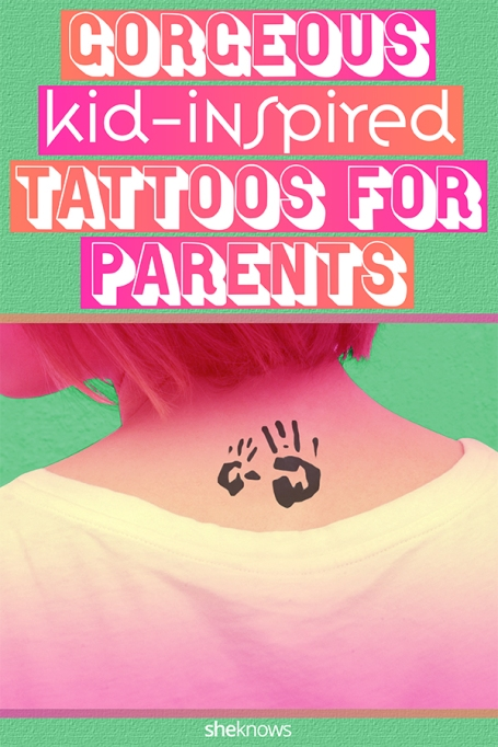 Many parents get tattoos inspired by their kids.