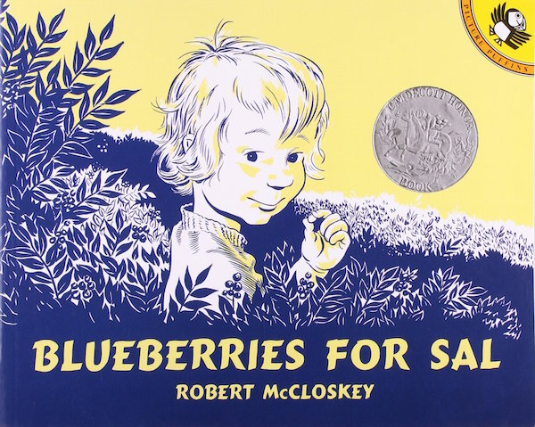'Blueberries for Sal' by Robert McCloskey