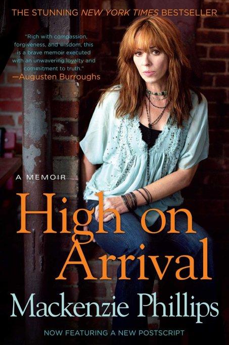 Mackenzie Phillips 'High on Arrival'