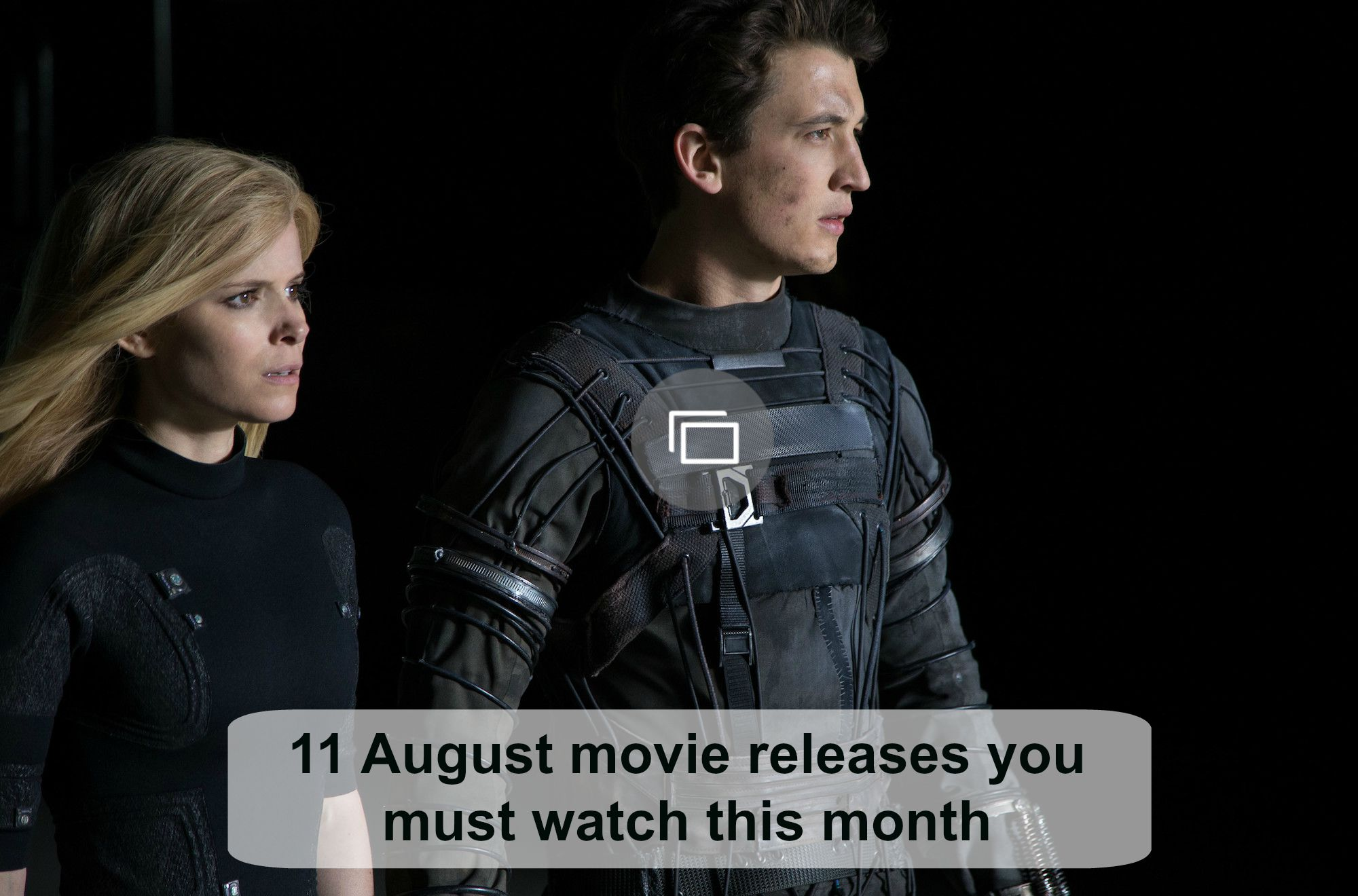 August 2015 movie releases