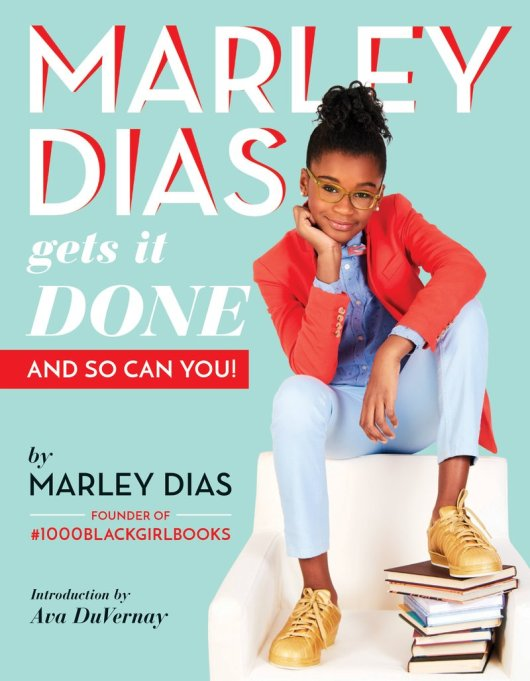Marley Dias Gets It Done Cover