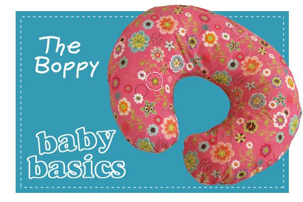 Baby basics - Boppy