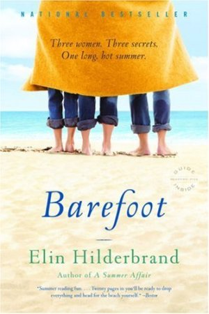 Barefoot by Elin Hilderbrand is a beach Chick Lit must