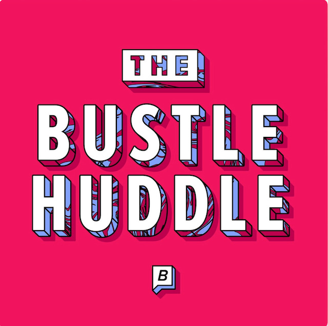 Cover art for 'The Bustle Huddle' podcast