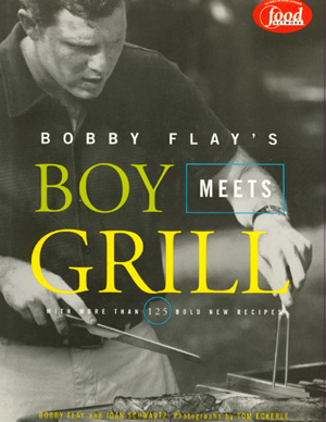 Bobby Flay's Boy Meets Grill by Bobby Flay