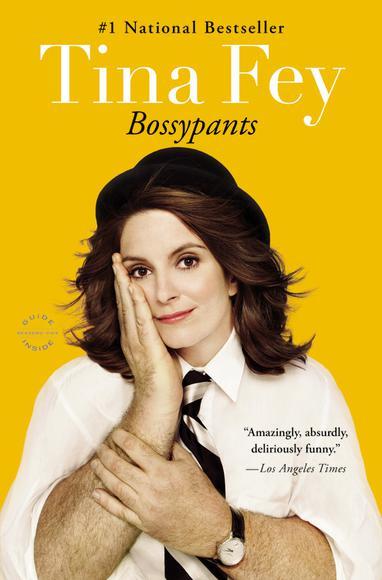 Bossypants Tina Fey