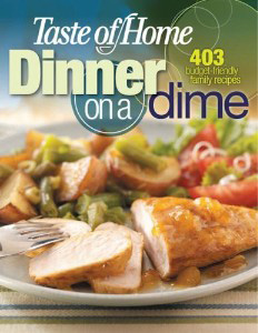 Taste of Home: Dinner on a Dime