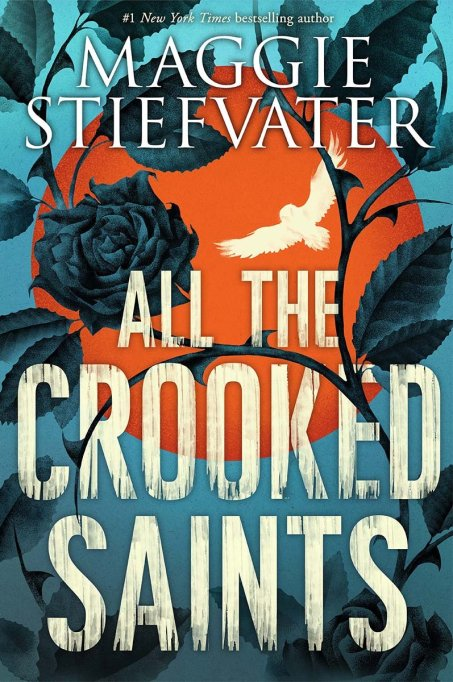 Young Adult Books to Get Excited About this Fall | 'All the Crooked Saints' by Maggie Stiefvater