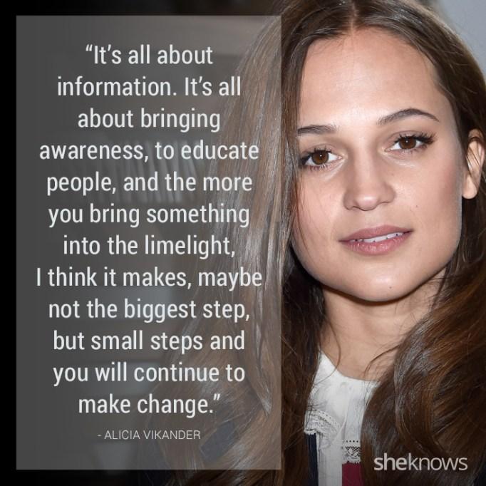 Alicia Vikander quote
