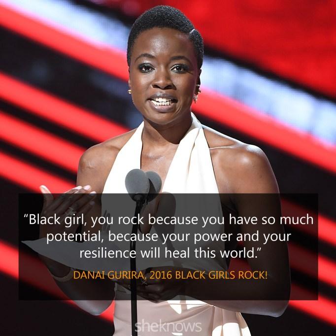 Danai Gurira 2016 Black Girls Rock quote