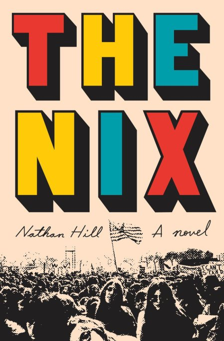 'The Nix: A Novel' by Nathan Hill