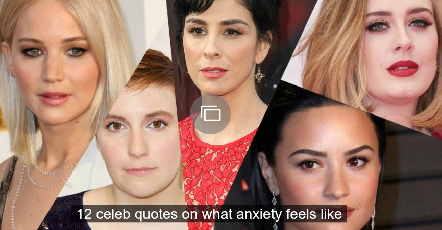 Celeb anxiety quotes