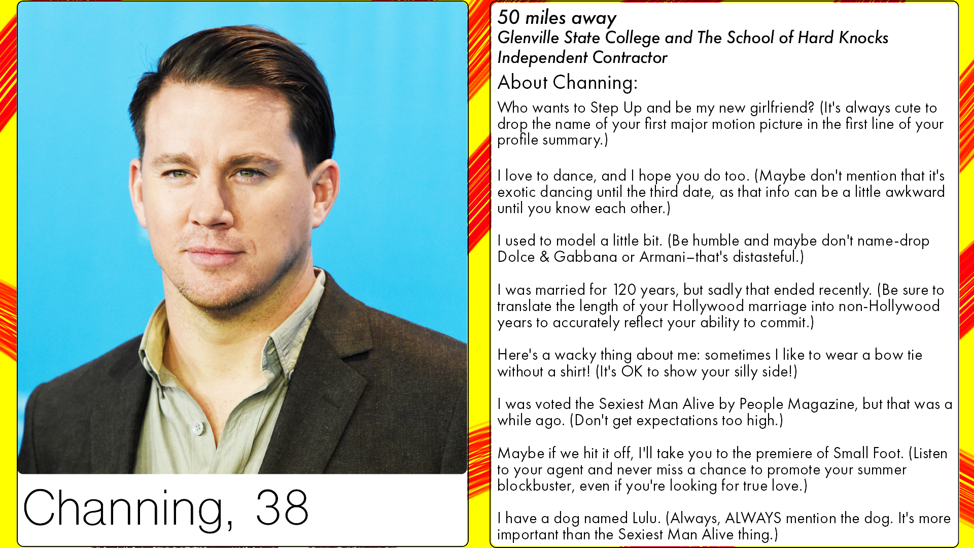 We Made Channing Tatum's Tinder Profile Because He'll Need It Soon