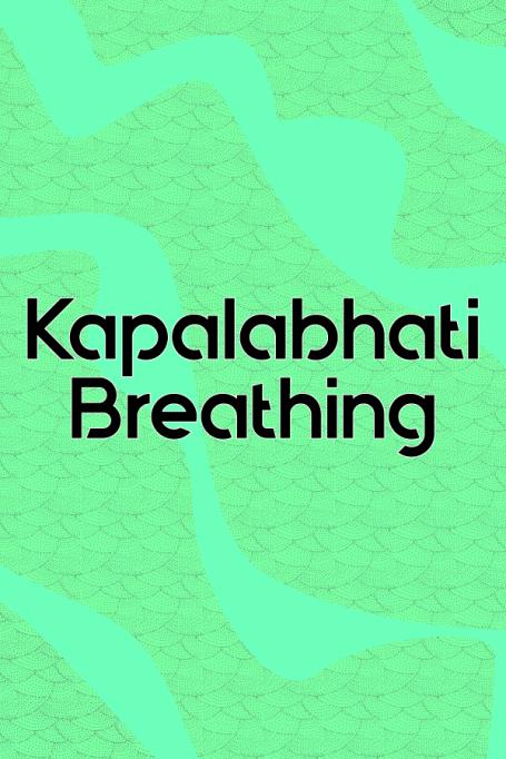 Kapalabhati Breathing
