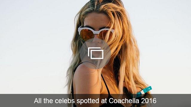 Celebs at Coachella slideshow