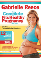 THE COMPLETE FIT & HEALTHY PREGNANCY WORKOUT