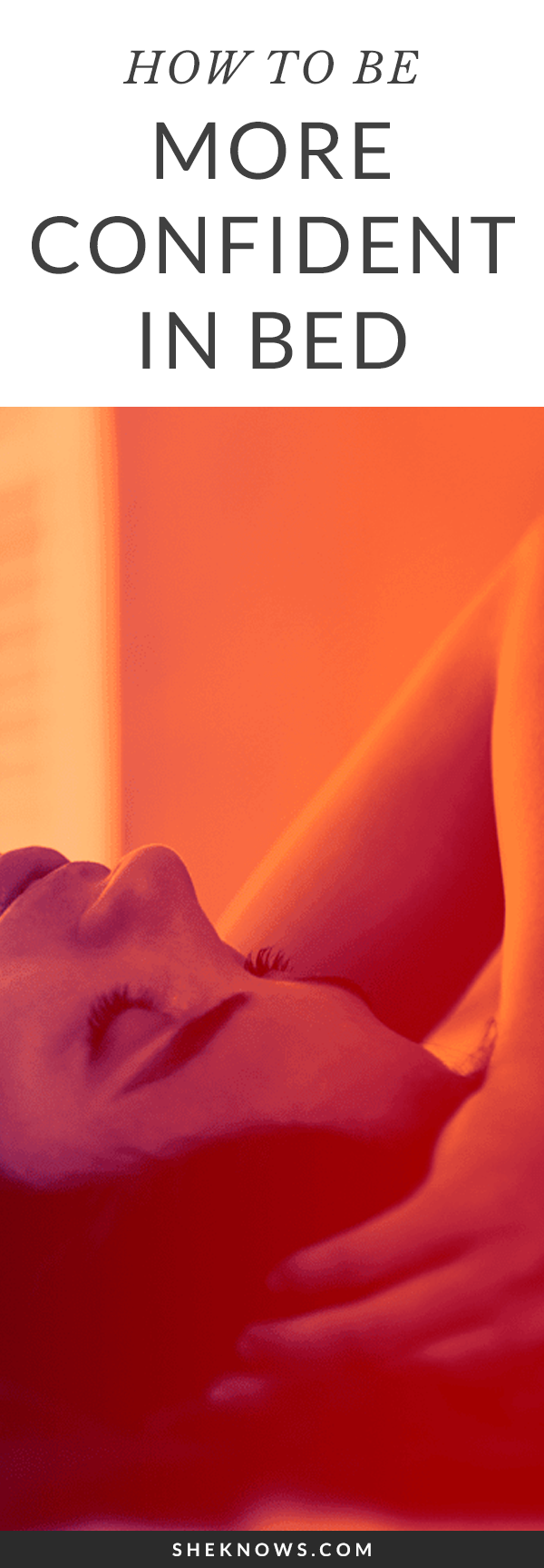 Pin it! 6 Unexpected Ways to Be More Confident in Bed