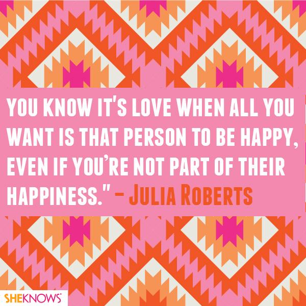 Julia Roberts love quote