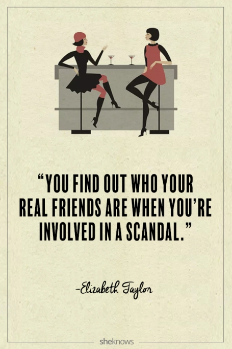 Elizabeth Taylor quote about friendship