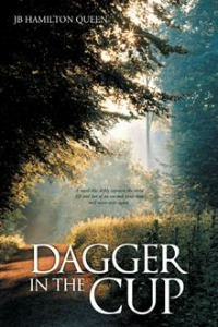 Dagger in the Cup by JB Hamilton Queen