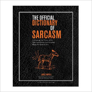 The Official Dictionary of Sarcasm | Sheknows.ca