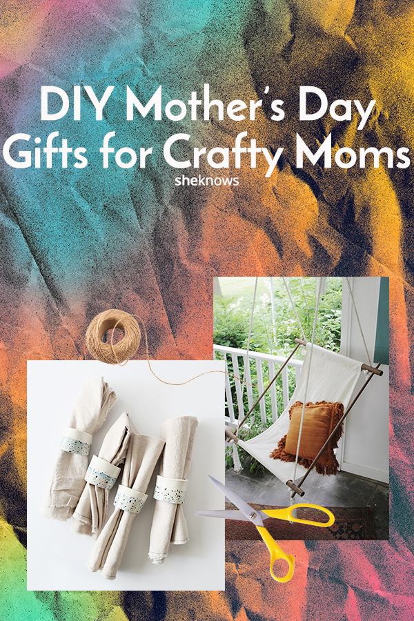 DIY mother's day gifts for crafty moms