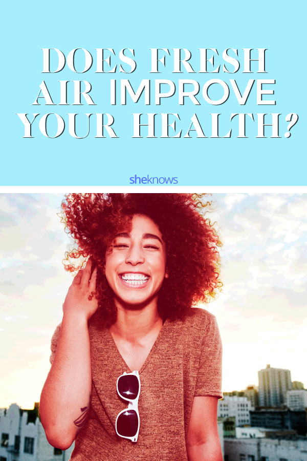 Does fresh air improve your health?